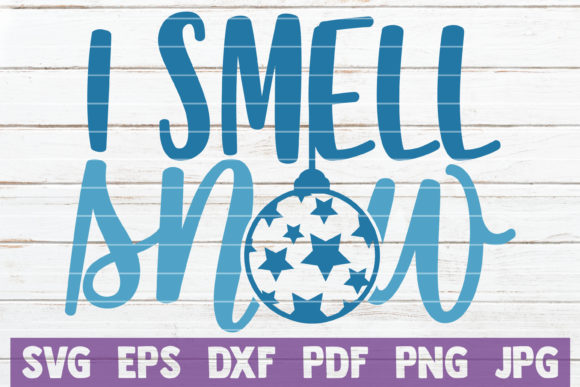 I Smell Snow Graphic Crafts By MintyMarshmallows