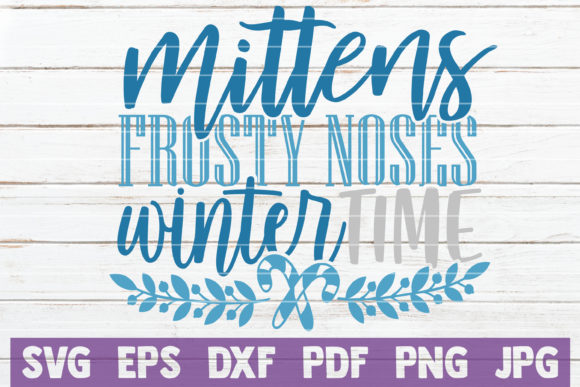 Mittens Frosty Noses Winter Time Graphic Crafts By MintyMarshmallows