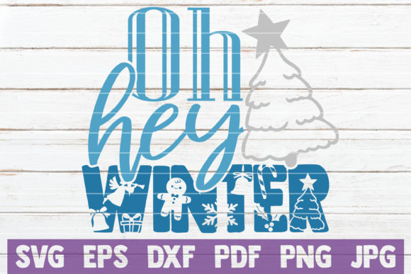 Oh Hey Winter Graphic Crafts By MintyMarshmallows
