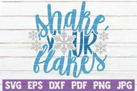 Shake Your Flakes Graphic Crafts By MintyMarshmallows