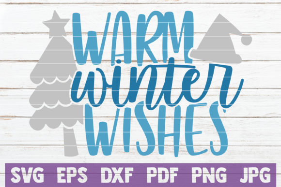 Warm Winter Wishes Graphic Crafts By MintyMarshmallows
