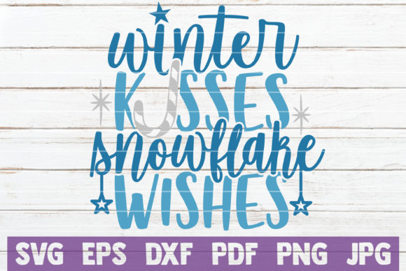 Winter Kisses Snowflake Wishes Graphic Crafts By MintyMarshmallows