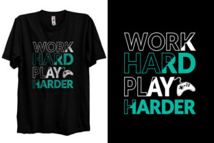 Work Hard Play Harder T-shirt Design Graphic Print Templates By Storm Brain