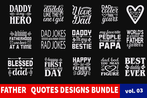 Print on Demand: 21 Father Quotes Designs Bundle Graphic Print Templates By Star_Graphics