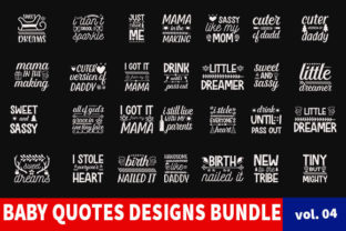 Print on Demand: 40 Baby Quotes Designs Bundle Gráfico Plantillas para Impresión Por Star_Graphics