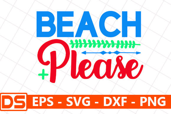 Print on Demand: Beach Please Graphic Print Templates By Star_Graphics