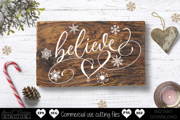 Print on Demand: Believe Graphic Crafts By SweetDesignFactory