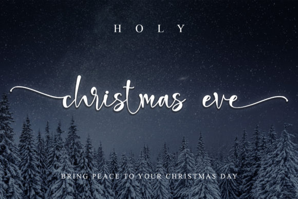 Print on Demand: Holy Christmas Eve Script & Handwritten Font By thomasaradea