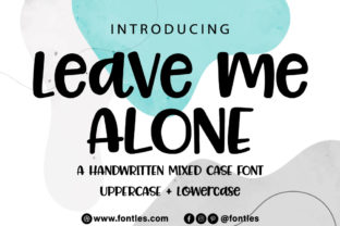 Print on Demand: Leave Me Alone Display Schriftarten von Crafty Files