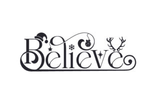 Believe Christmas Craft Christmas Craft Cut File By Creative Fabrica Crafts 2