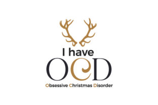 I Have OCD Obsessive Christmas Disorder Christmas Craft Cut File By Creative Fabrica Crafts