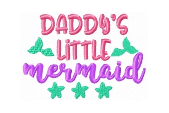 Daddys Little Mermaid Beach & Nautical Embroidery Design By Sew Terific Designs