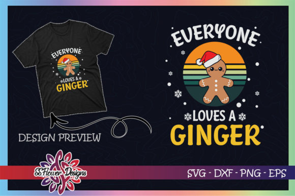 Funny Christmas Everyone Loves a Ginger Graphic Print Templates By ssflower
