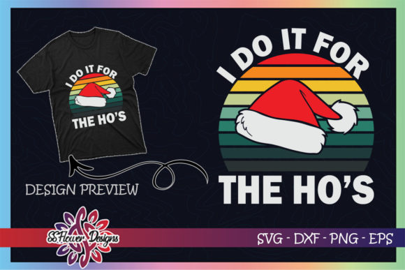 I Do It for the Hos Christmas Vintage Graphic Print Templates By ssflower