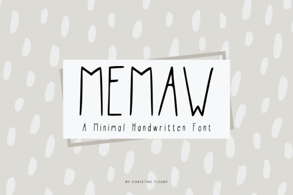 Print on Demand: MeMaw Sans Serif Font By Christine Fleury