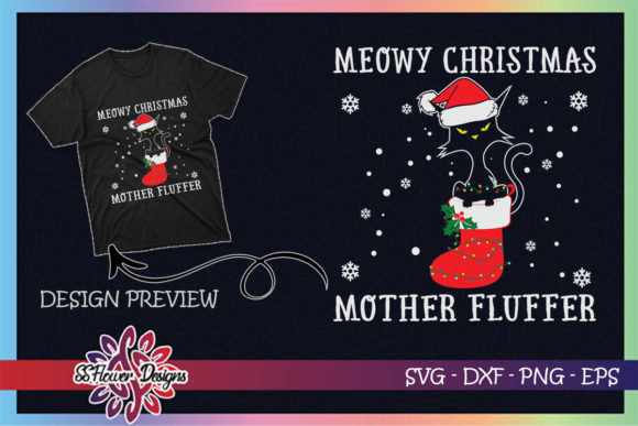 Meowy Catmas Mother Fluffer Funny Cat Graphic Print Templates By ssflower