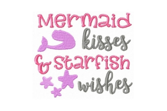 Mermaid Kisses and Starfish Wishes Beach & Nautical Embroidery Design By Sew Terific Designs