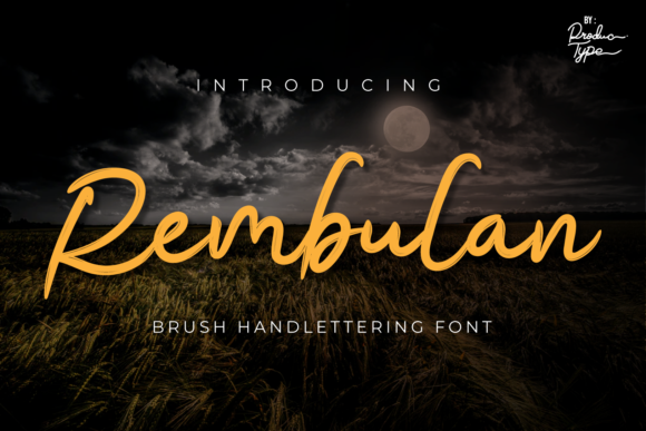Print on Demand: Rembulan Script & Handwritten Font By Productype