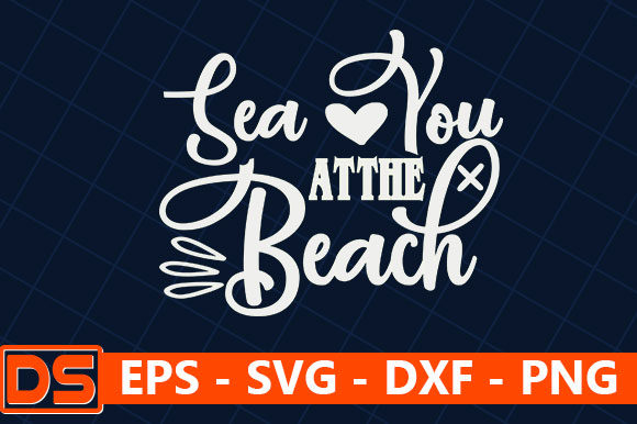 Print on Demand: Sea You at the Beach Graphic Print Templates By Star_Graphics