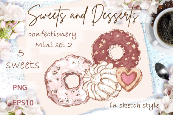 Sweets and Desserts. Mini-set 2 Graphic Illustrations By Maycat