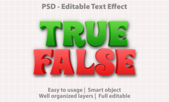 Text Effect True False Premium Graphic Graphic Templates By yosiduck
