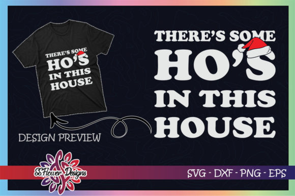 There's Some Hos in This House Funny Graphic Print Templates By ssflower