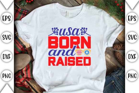 Print on Demand: Usa Born and Raised Graphic Print Templates By store_svg