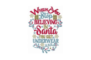 When You Stop Believing Christmas Embroidery Design By Sew Terific Designs
