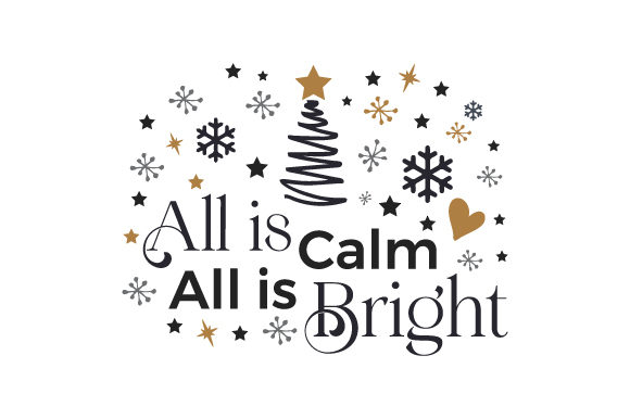 All is Calm All is Bright Christmas Craft Cut File By Creative Fabrica Crafts
