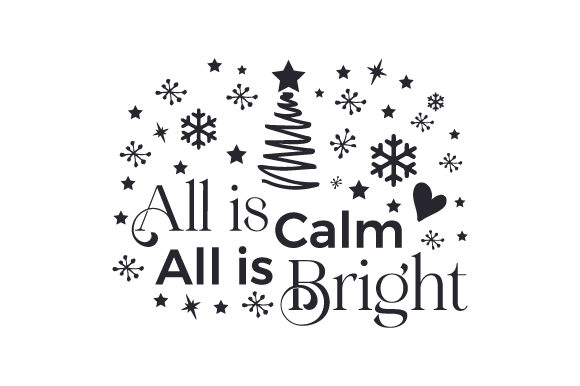 All is Calm All is Bright Cut File Download