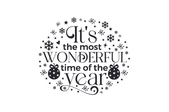 It's the Most Wonderful Time of the Year Cut File Download