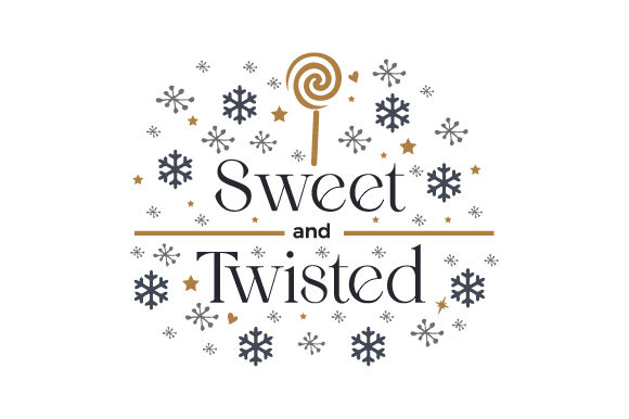 Sweet and Twisted Cut File