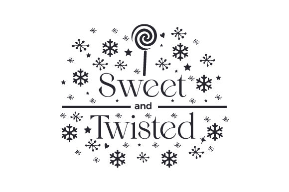 Sweet and Twisted Cut File Download