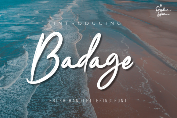Print on Demand: Badage Script & Handwritten Font By Productype
