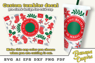 Print on Demand: Believe Christmas Cold Cup Decal, Magic Graphic Crafts By Banana Empire