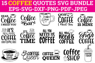 Print on Demand: COFFEE SVG QUOTES BUNDLE. Graphic Crafts By Design Store Bd.Net