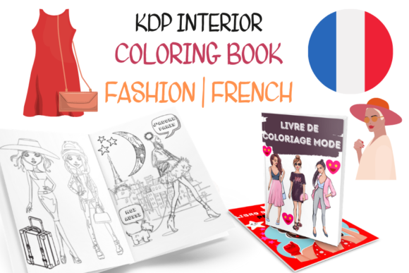 Fashion Coloring Book for Girls FRENCH Graphic KDP Interiors By Piqui Designs