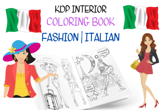 Fashion Coloring Book for Girls ITALIAN Graphic KDP Interiors By Piqui Designs