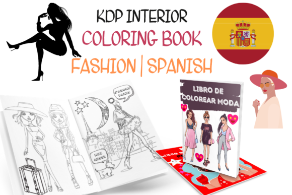 Fashion Coloring Book for Girls SPANISH Graphic KDP Interiors By Piqui Designs