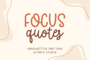 Print on Demand: Focus Quotes Duo Script & Handwritten Font By getypes