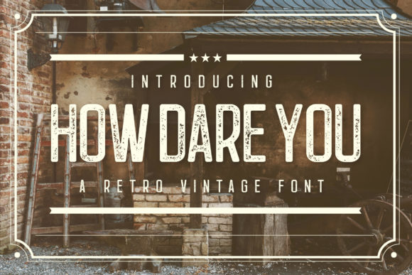 Print on Demand: How Dare You Display Font By TypeFactory