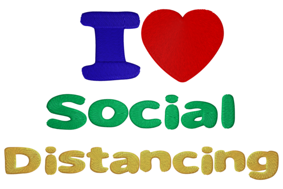 I Love Social Distancing Friends Embroidery Design By Digital Creations Art Studio