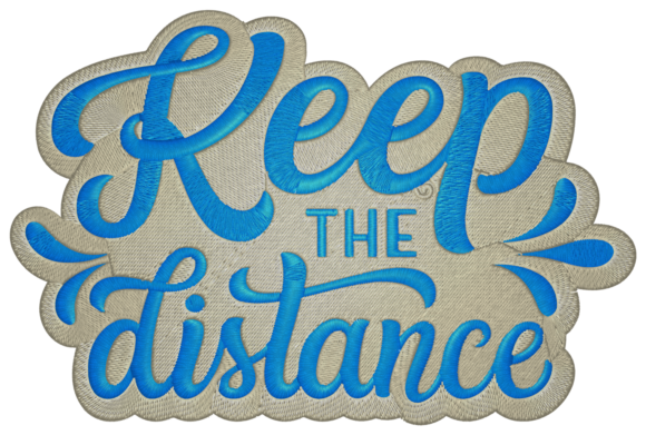 Keep the Distance Family & Friends Embroidery Design By Digital Creations Art Studio