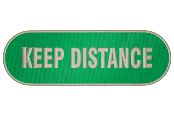 Keep Distance Embroidery