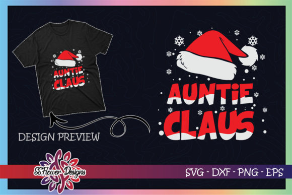 Auntie Claus Christmas Family Graphic Print Templates By ssflower