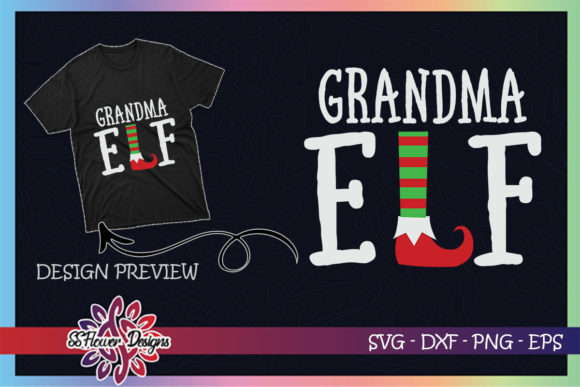 Grandma ELF Christmas Graphic Print Templates By ssflower