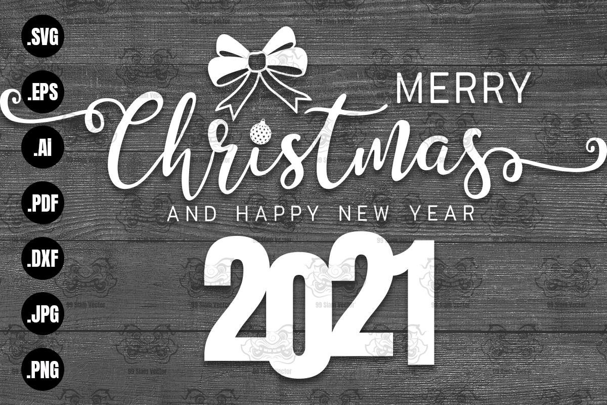 merry christmas and happy new year 2021 graphic by 99 siam vector creative fabrica creative fabrica