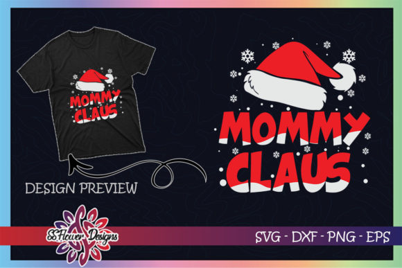 Mommy Claus Christmas Family Graphic Print Templates By ssflower