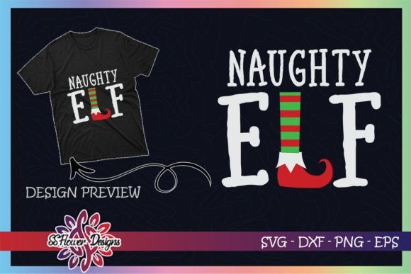 Naughty ELF Christmas Graphic Print Templates By ssflower