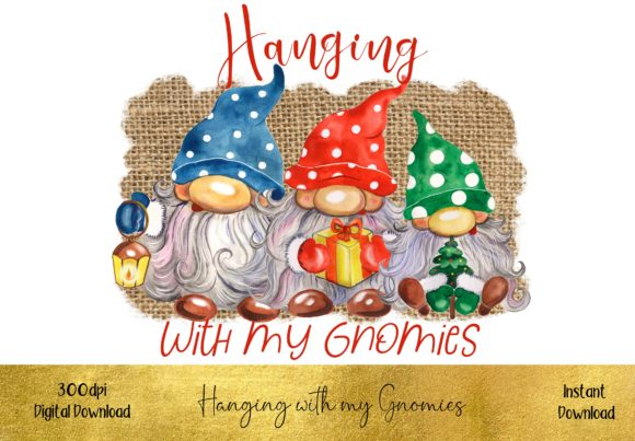 Cute - Hanging with My Gnomies Graphic Illustrations By STBB
